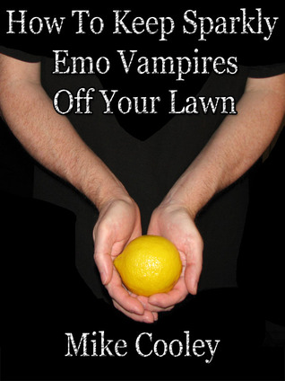 how-to-keep-sparkly-emo-vampires-off-your-lawn