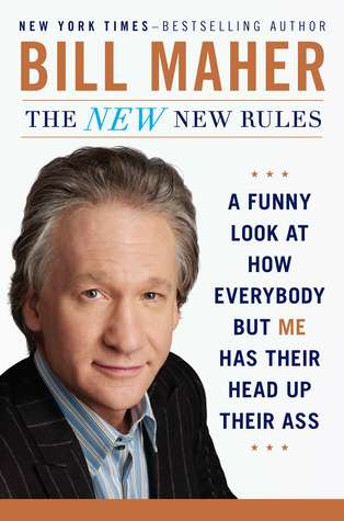 The New New Rules by Bill Maher