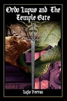 Ordo Lupus and the Temple Gate (An Ex Secret Agent Paranormal... by Lazlo Ferran