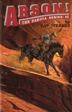 Arson! by Cap Iverson