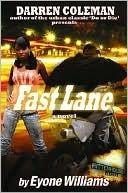 Fast Lane by Eyone Williams