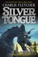 Silvertongue by Charlie Fletcher