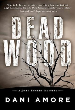 Dead Wood by Dani Amore