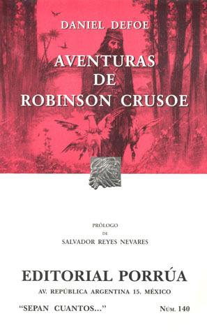 Aventuras de Robinson Crusoe. (Sepan Cuantos, #140)