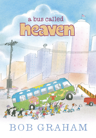 A Bus Called Heaven by Bob Graham