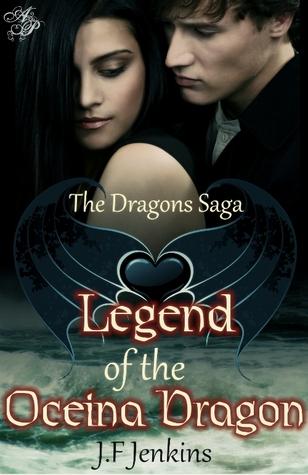Legend of the Oceina Dragon (The Dragons Saga, #1)