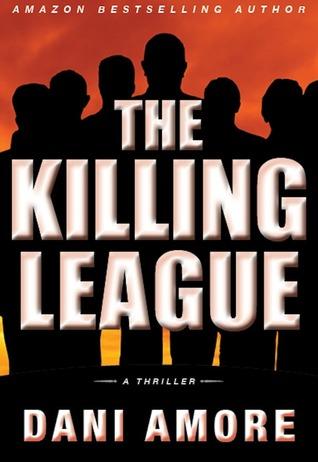 The Killing League by Dani Amore