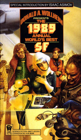 The 1989 Annual World's Best SF
