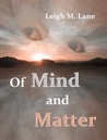 Of Mind and Matter