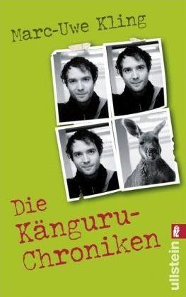 Die Känguru-Chroniken: Ansichten eines vorlauten Beuteltiers (Die Känguru-Chroniken, #1)