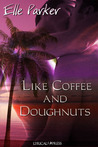 Like Coffee and Doughnuts (Dino Martini Mysteries, #1)