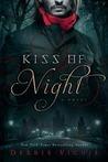 Kiss of Night (Kiss Trilogy, #1)