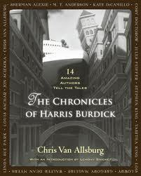 The Chronicles of Harris Burdick: 14 Amazing Authors Tell the Tales