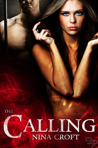 The Calling by Nina Croft