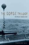 The Gorse Trilogy: The West Pier, Mr Stimpson And Mr Gorse, Unknown Assailant