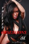Twisted Obsessions by S.K. Hardy