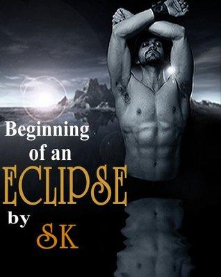 Beginning of an Eclipse(Sin City Heat 2.5)