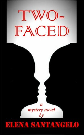 Two-Faced by Elena Santangelo