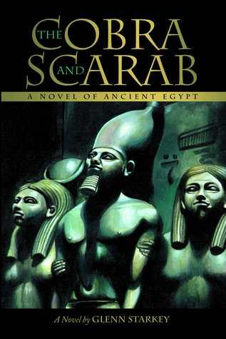 The Cobra and the Scarab by Glenn Starkey