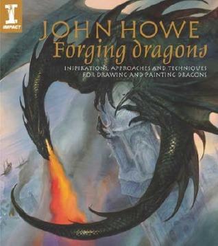 Forging Dragons by John Howe