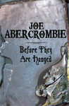Before They Are Hanged by Joe Abercrombie