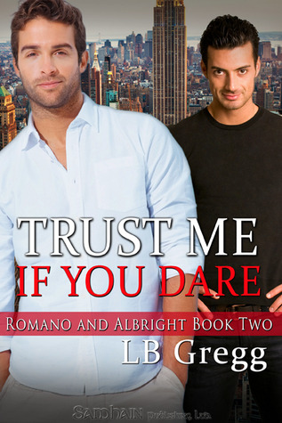 Trust Me If You Dare by L.B. Gregg
