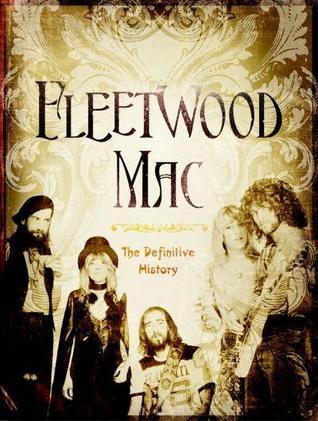 Fleetwood Mac: The Definitive History