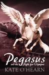 Pegasus and the Fight for Olympus (Pegasus, #2)