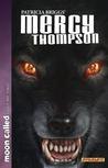 Patricia Briggs' Mercy Thompson: Moon Called, Volume 2