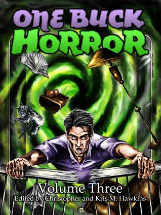 One Buck Horror: Volume Three