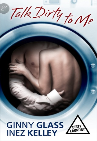 Talk Dirty to Me(Dirty Laundry 2)