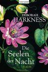 Die Seelen der Nacht by Deborah Harkness