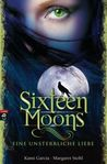 Sixteen Moons by Kami Garcia