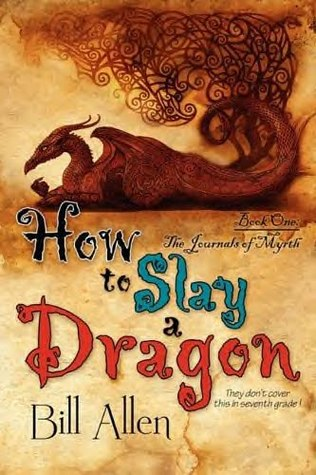 Ebook How to Slay a Dragon by Bill  Allen read!