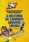 A História de Cândido Urbano Urubu