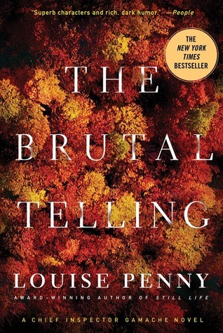 Image result for the brutal telling louise penny