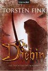Die Diebin (Die Tochter des Magiers, #1)
