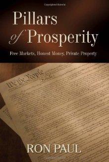 Pillars of Prosperity by Ron Paul
