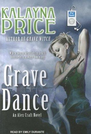 Grave Dance(Alex Craft 2)