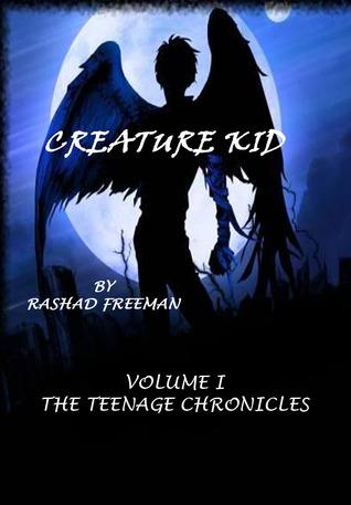 The Teenage Chronicles by Rashad Freeman