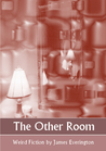 The Other Room by James Everington