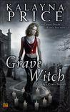 Grave Witch (Alex Craft, #1)