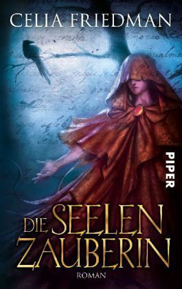 Die Seelenzauberin (The Magister Trilogy, #2)