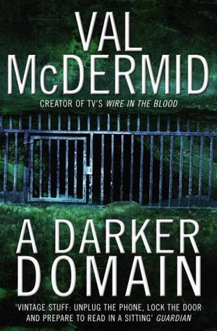 Image result for A Darker Domain by Val McDermid
