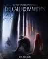 The Call From Within (Dearhart Clan, #1)
