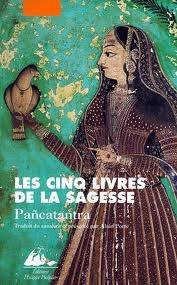 Les cinq livres de la sagesse : Pancatantra