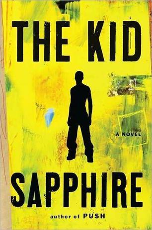 The Kid by Sapphire