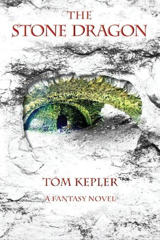 Ebook The Stone Dragon by Tom Kepler read!
