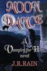 Moon Dance (Vampire for Hire, #1)