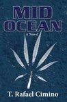 Mid Ocean by T. Rafael Cimino